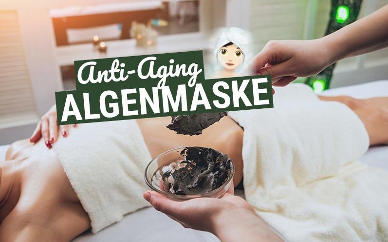 Algenmaske: Das Anti-Aging Wunder