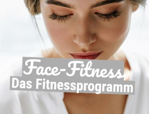Face-Fitness – Das Fitnessprogramm für das Gesicht