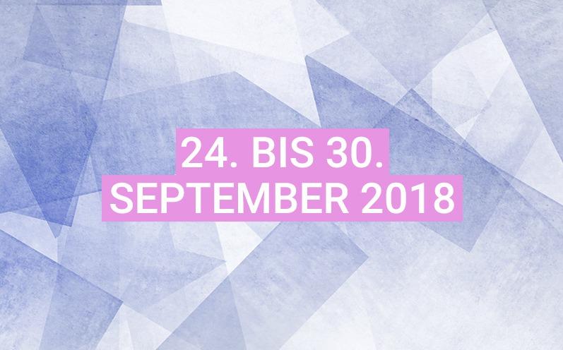 Dein Wochenhoroskop: 24. bis 30. September 2018