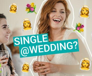 Diese 5 Situationen kennt jeder Single auf Hochzeiten