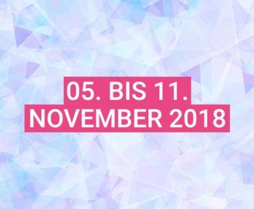 Dein Wochenhoroskop: 05. bis 11. November 2018