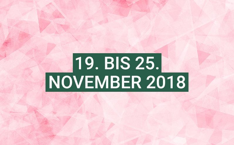 Dein Wochenhoroskop: 19. bis 25. November 2018