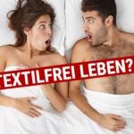 Textilfrei leben: So verändert zu Hause nackt sein Dein Leben!