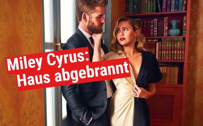 Waldbrand-Katastrophe: Auch Miley Cyrus hat Ihr Haus verloren
