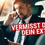 5 Anzeichen, dass Dich Dein Ex vermisst