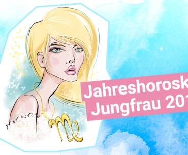 Jahreshoroskop Jungfrau 2019