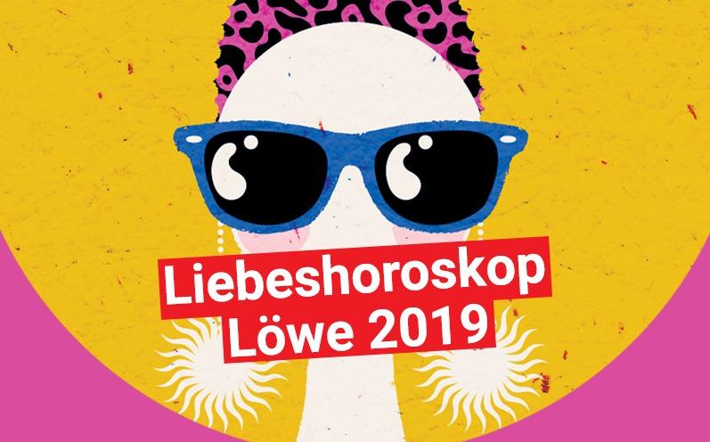 Liebeshoroskop Löwe 2019