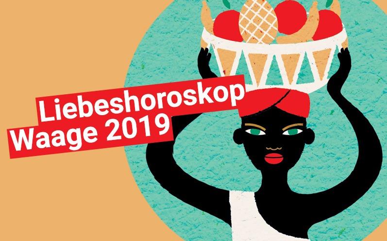 Liebeshoroskop Waage 2019