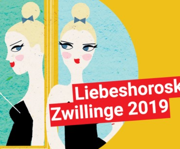 Liebeshoroskop Zwillinge 2019