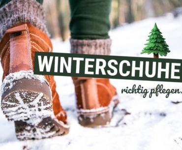 Winterschuhe: Das ist die richtige Pflege!
