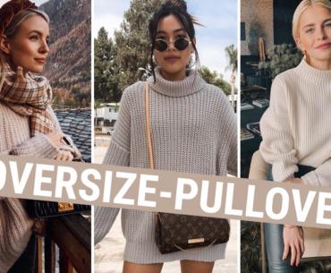 Die besten Styling-Tipps für Oversize-Pullover