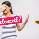 Fastenzeit: Alles was Du immer darüber wissen wolltest!