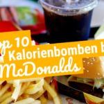 Kalorienbomben bei McDonald's: Davon lässt Du lieber die Finger!