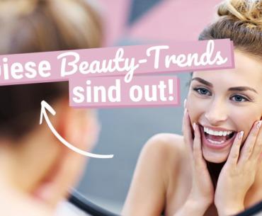 Diese Beauty-Trends sind 2019 wirklich out!