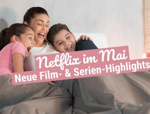 Netflix im Mai 2019: Die neuen Film- & Serien-Highlights