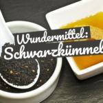 Schwarzkümmelöl: Das Wundermittel und seine Wirkung!