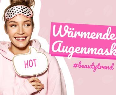 Wärmende Augenmaske: Das ist der neue Beauty-Trend!