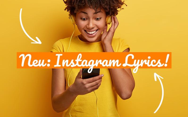 Instagram Lyrics: Songtexte zu Deiner Story hinzufügen
