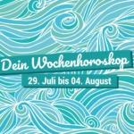 Dein Wochenhoroskop vom 29. Juli bis 4. August