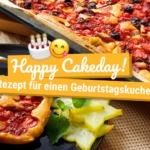 Happy Cakeday! Rezept für einen Geburtstagskuchen