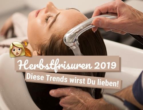 Herbstfrisuren 2019: Diese Trends wirst Du lieben!