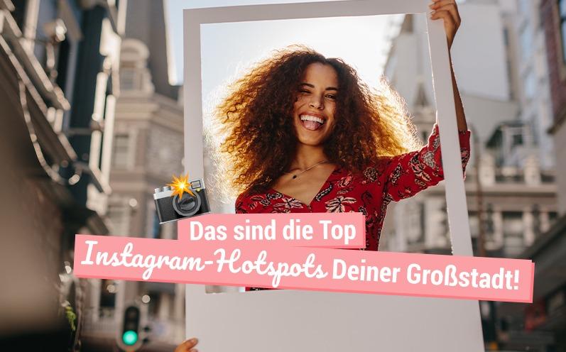 Das sind die Top Instagram-Hotspots Deiner Großstadt!