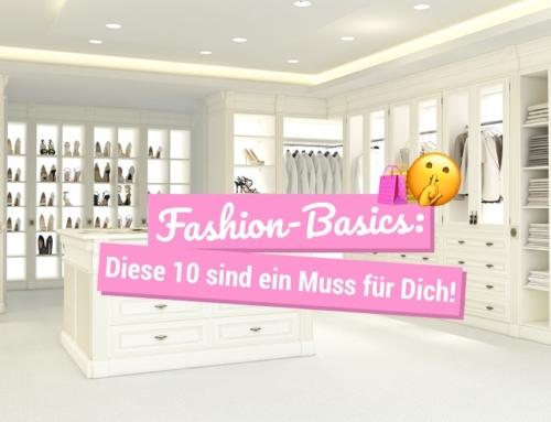 Fashion-Basics: Diese 10 sind ein Muss für Dich!