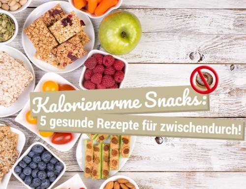 Kalorienarme Snacks: 5 gesunde Rezepte für zwischendurch!