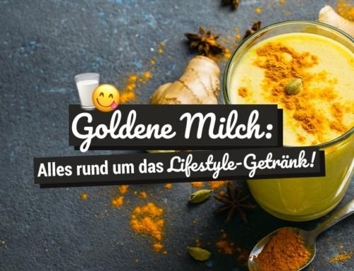 Goldene Milch: Alles rund um das Lifestyle-Getränk!