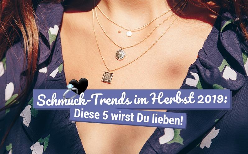 Schmuck-Trends im Herbst 2019: Diese 5 wirst Du lieben!