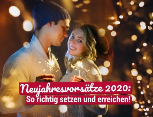 Neujahresvorsätze 2020: So richtig setzen und erreichen!