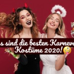 Das sind die besten Karneval Kostüme 2020!